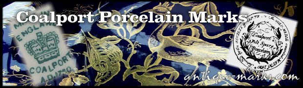 Coalport Porcelain & Dating Coalport Marks