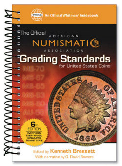 ANA Grading Standards for United States Coins