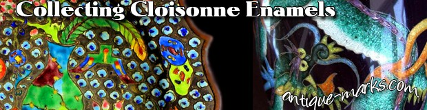 Cloisonne Ware – Is it Worth Collecting?
