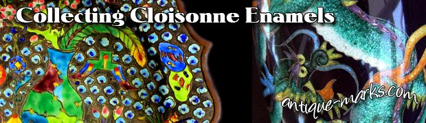 Collecting antique cloisonne enamels