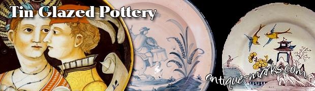Tin Glazed Delft Faience & Majolica Pottery